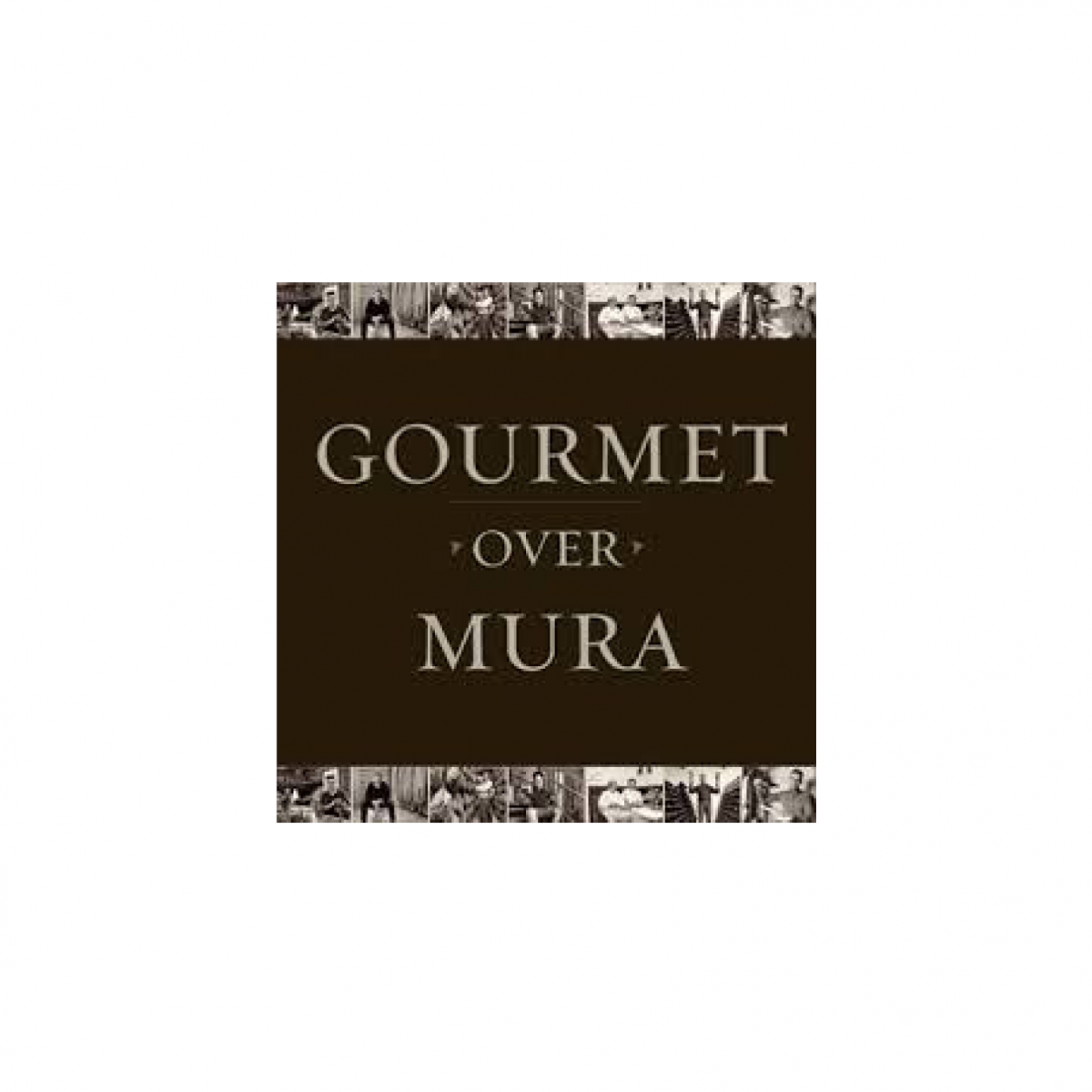 Gourmet over Mura